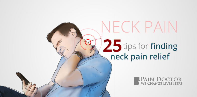 25 Tips For Finding Neck Pain Relief